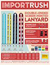 Import Rush Double-Ended Screen Printed Lanyards